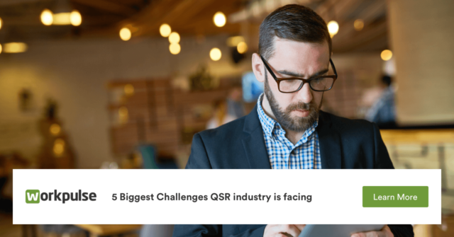5 Biggest Challenges the QSR Industry is Facing Today