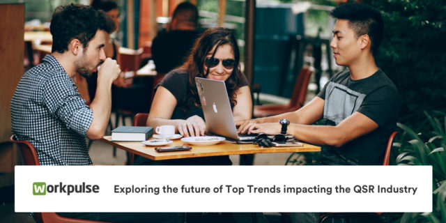 Exploring the future of top trends impacting the QSR Industry