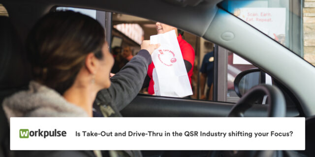 Is Take-Out and Drive-Thru in the QSR Industry shifting your Focus?