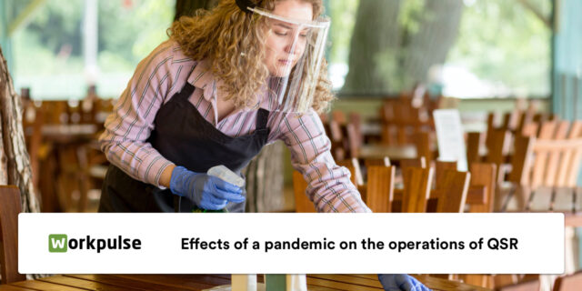 Effects of a pandemic on the operations of QSR
