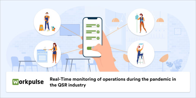 Real-Time monitoring of operations during the pandemic in the QSR industry