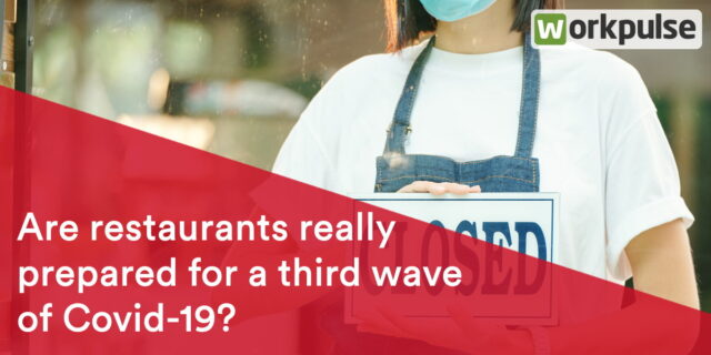 Are restaurants really prepared for a third wave of Covid-19?